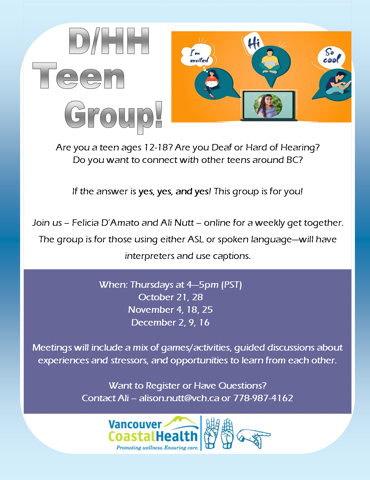 Flyer about Deaf and Hard of Hearing Teen Group